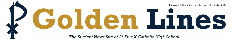 The Student News Site of St. Pius X Catholic High School